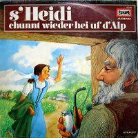 Cover Hörspiel - S'Heidi chunnt wieder hei uf d'Alp