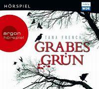Cover Hörspiel - Tana French: Grabesgrün
