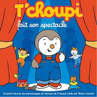 Cover Hörspiel - T'choupi fait son spectacle