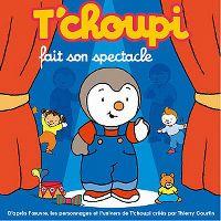 Cover Hörspiel - T'choupi fait son spectacle