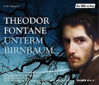 Cover Hörspiel - Theodor Fontane: Unterm Birnbaum