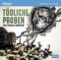 Cover Hörspiel - Thomas Andresen: Tödliche Proben
