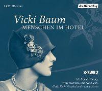 Cover Hörspiel - Vicki Baum: Menschen im Hotel