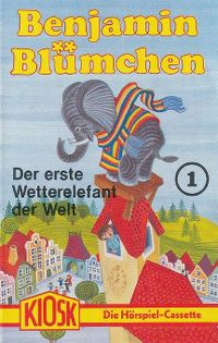 Cover Hörspiel / Benjamin Blümchen - 001. Der erste Wetterelefant der Welt