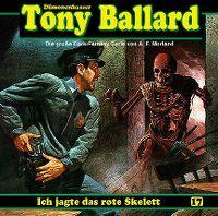 Cover Hörspiel / Dämonenhasser Tony Ballard - 17. Ich jagte das rote Skelett