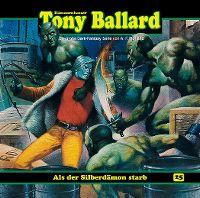 Cover Hörspiel / Dämonenhasser Tony Ballard - 25. Als der Silberdämon starb