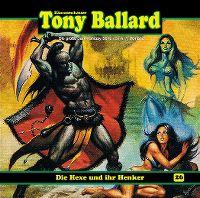 Cover Hörspiel / Dämonenhasser Tony Ballard - 26. Die Hexe und ihr Henker