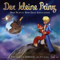 Cover Hörspiel / Der kleine Prinz - 20. Der Planet der zwei Gesichter