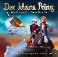 Cover Hörspiel / Der kleine Prinz - 28. Der Planet von Feuer und Eis