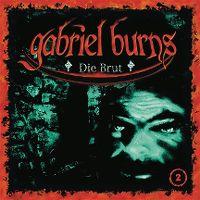 Cover Hörspiel / Gabriel Burns - 02. Die Brut