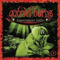 Cover Hörspiel / Gabriel Burns - 03. Experiment Stille