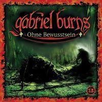 Cover Hörspiel / Gabriel Burns - 15. Ohne Bewusstsein
