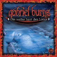 Cover Hörspiel / Gabriel Burns - 19. Die welke Saat des Lotus