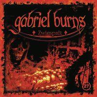 Cover Hörspiel / Gabriel Burns - 27. Zwiespalt