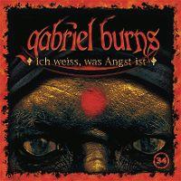 Cover Hörspiel / Gabriel Burns - 34. Ich weiss, was Angst ist