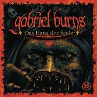 Cover Hörspiel / Gabriel Burns - 35. Das Haus der Seele