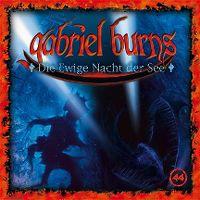 Cover Hörspiel / Gabriel Burns - 44. Die ewige Nacht der See
