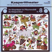 Cover Hörspiel / Kasperlitheater - 08 - A: De Giizgnäpper im Pfluumewäldli, B: De flüügend Esel