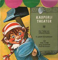 Cover Hörspiel / Kasperlitheater - 12 - A: Em Tüüfel sini Giftpaschteete, B: E gstörti Schuelstund