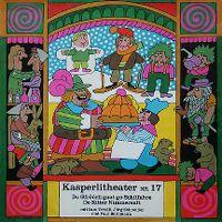 Cover Hörspiel / Kasperlitheater - 17 - A: De Gfrööli gaat go Schiifahre, B: De Ritter Nimmersatt