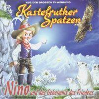 Cover Hörspiel / Kastelruther Spatzen - Nino und das Geheimnis des Friedens