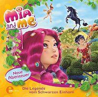 Cover Hörspiel / Mia And Me - 04. Die Legende vom Schwarzen Einhorn