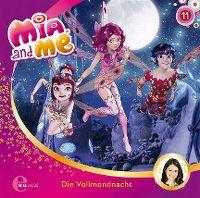 Cover Hörspiel / Mia And Me - 11. Die Vollmondnacht