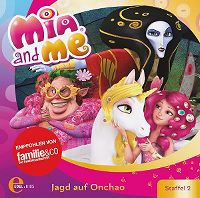 Cover Hörspiel / Mia And Me - 15. Jagd auf Onchao