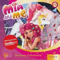 Cover Hörspiel / Mia And Me - 17. Onchaos Geheimnis