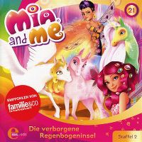Cover Hörspiel / Mia And Me - 21. Die verborgene Regenbogeninsel