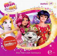 Cover Hörspiel / Mia And Me - 28. Das Herz von Centopia