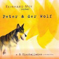 Cover Hörspiel / Reinhard Mey - Peter & der Wolf
