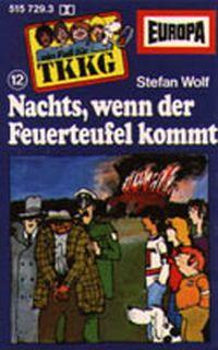 Cover Hörspiel / TKKG - 012. Nachts, wenn der Feuerteufel kommt