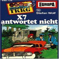 Cover Hörspiel / TKKG - 016. X7 antwortet nicht