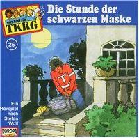 Cover Hörspiel / TKKG - 025. Die Stunde der schwarzen Maske