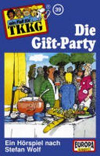 Cover Hörspiel / TKKG - 039. Die Gift Party