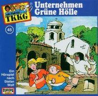 Cover Hörspiel / TKKG - 045. Unternehmen Grüne Hölle