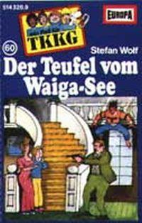 Cover Hörspiel / TKKG - 060. Der Teufel vom Waiga-See