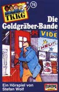 Cover Hörspiel / TKKG - 076. Die Goldgräber-Bande