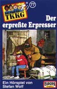Cover Hörspiel / TKKG - 077. Der erpresste Erpresser