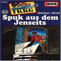 Cover Hörspiel / TKKG - 082. Spuk aus dem Jenseits