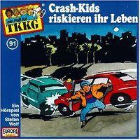 Cover Hörspiel / TKKG - 091. Crash-Kids riskieren ihr Leben