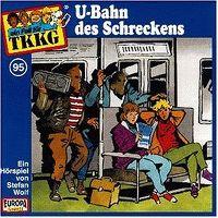 Cover Hörspiel / TKKG - 095. U-Bahn des Schreckens