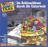 Cover Hörspiel / TKKG - 127. Im Schlauchboot durch die Unterwelt