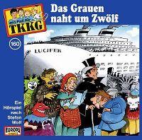Cover Hörspiel / TKKG - 160. Das Grauen naht um Zwölf