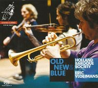 Cover Holland Baroque Society & Eric Vloeimans - Old New & Blue