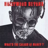 Cover Hollywood Beyond - What's The Colour Of Money?