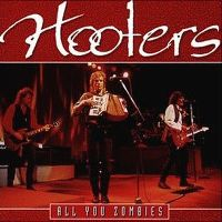 Cover Hooters - All You Zombies