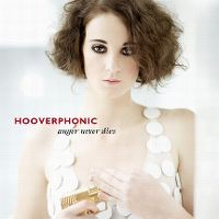 Cover Hooverphonic - Anger Never Dies
