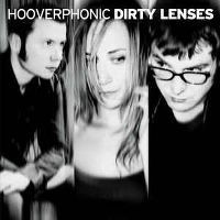Cover Hooverphonic - Dirty Lenses